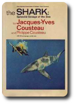 The Shark: Jacques Yves Cousteau